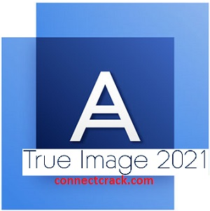 Acronis True Image 2021 Crack With Serial Number [Latest] Free