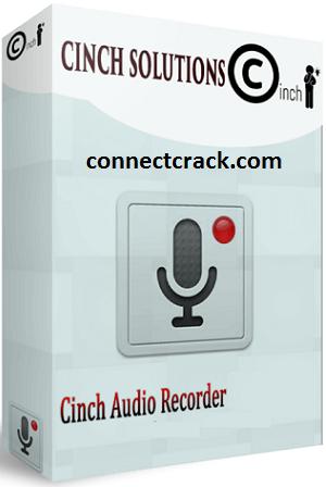 Cinch Audio Recorder 4.0.1 Crack Full Version 2021 Free Download